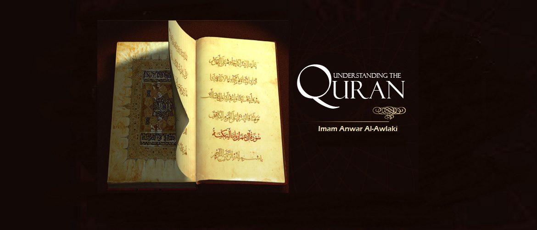 Understanding the Qur'an by Imam Anwar Al-Awlaki