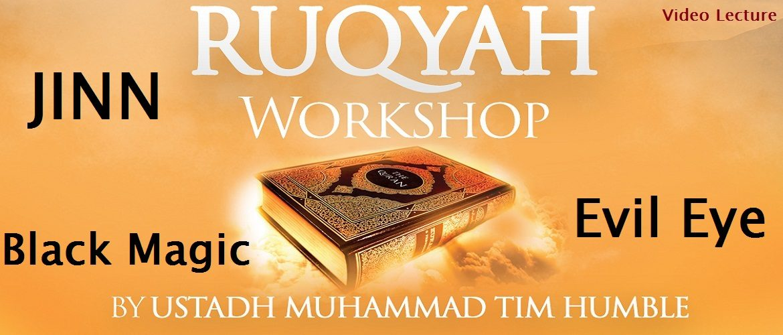 Ruqyah Workshop Video Lecture