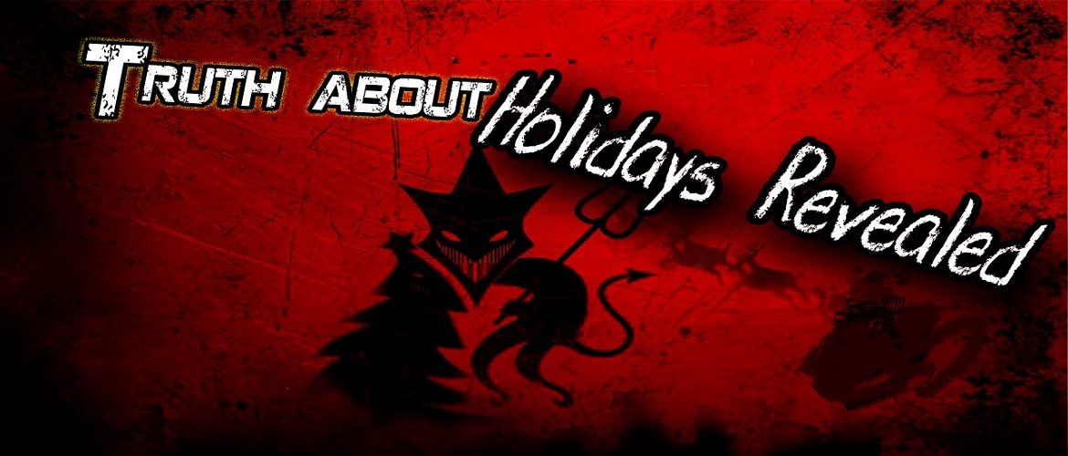 The Truth About Holidays