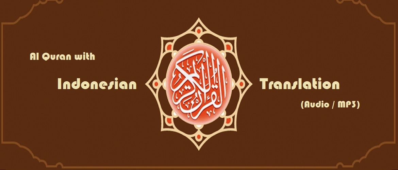 Al Quran with Indonesian Translation (Audio / MP3)